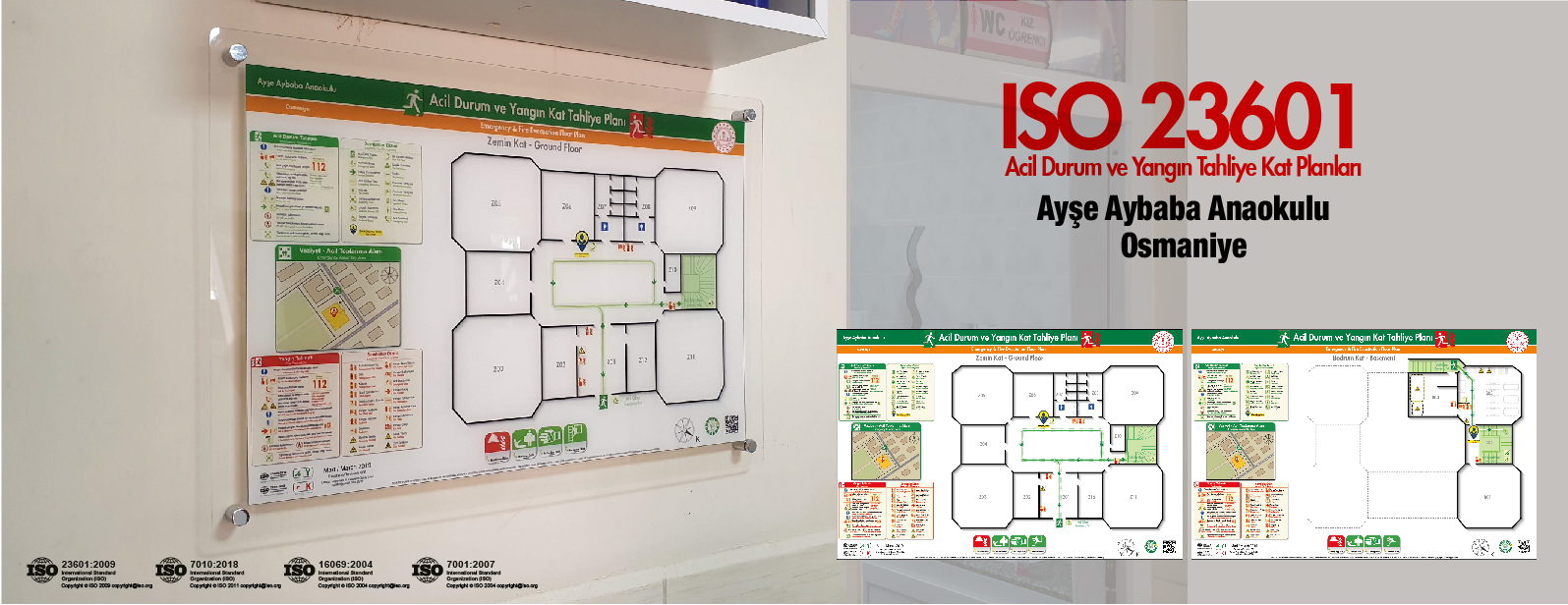 osmaniye ayse aybaba anaokulu ISO23601 Acil Durum ve Yangin Tahliye Kat Plani Pleksi